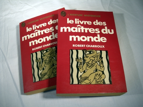 robert charroux,le livre des maîtres du monde,l'aventure mystérieuse,extra-terrestres,mystère,archéologie mystérieuse